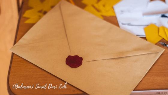 (Balasan) Surat Dari Zah
