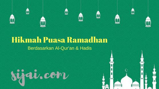 Hikmah puasa ramadhan berdasarkan al qur'an & hadis