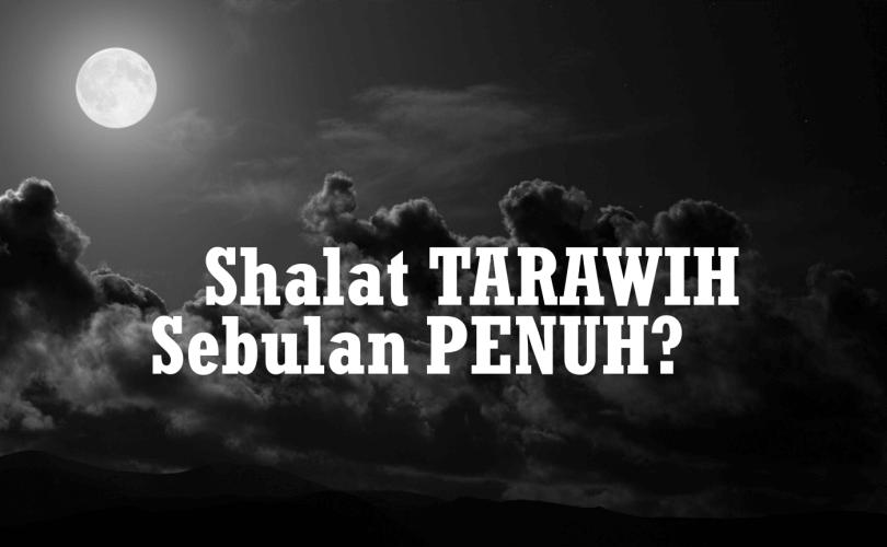 Sholat tarawih (niat, tata cara, & bacaan lengkap) sesuai sunnah nabi