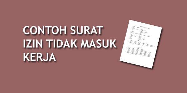 Contoh surat izin tidak masuk kerja